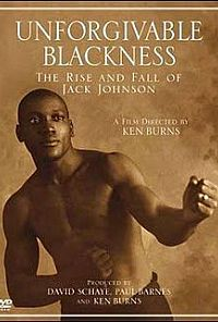 Unforgivable Blackness: The Rise and Fall of Jack Johnson כרזה