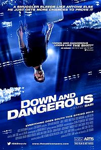 Down And Dangerous כרזה