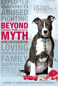 Beyond the Myth: A Film About Pit Bulls and Breed Discrimination כרזה