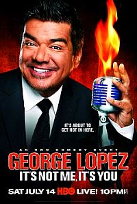 George Lopez: It's Not Me, It's You כרזה