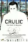 Crulic The Path To Beyond (2011)