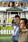 Chasing The Green  (2009)