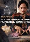 All My Friends Are Funeral Singers (2010)