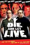 Die And Let Live (2006)
